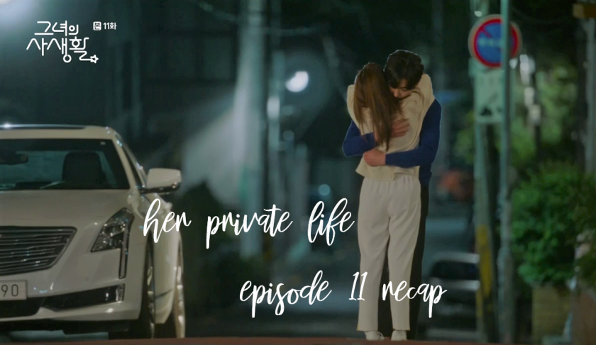 Her Private Life Episode 11 Recap | THOUGHTSRAMBLE